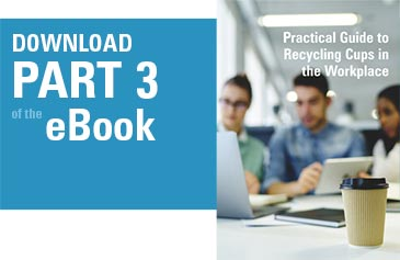 Download the Glasdon eBook - What, Why, How to of Cup Recycling - Part 3